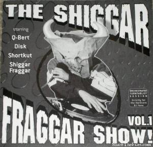 Shiggar Fraggar Show